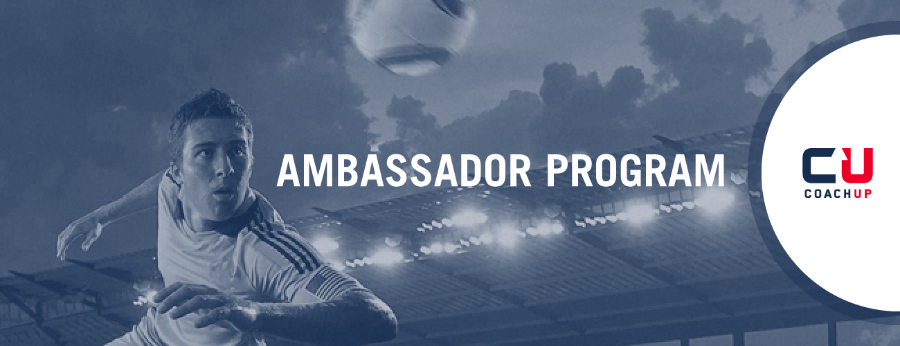 CoachUp Ambassador Program - Reaching Another Level in Sports + Life